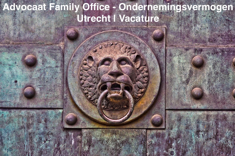Advocaat Family Office Ondernemingsvermogen Utrecht vacature
