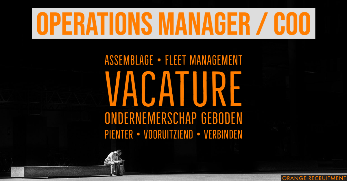 COO Operations Manager Midden Nederland vacature