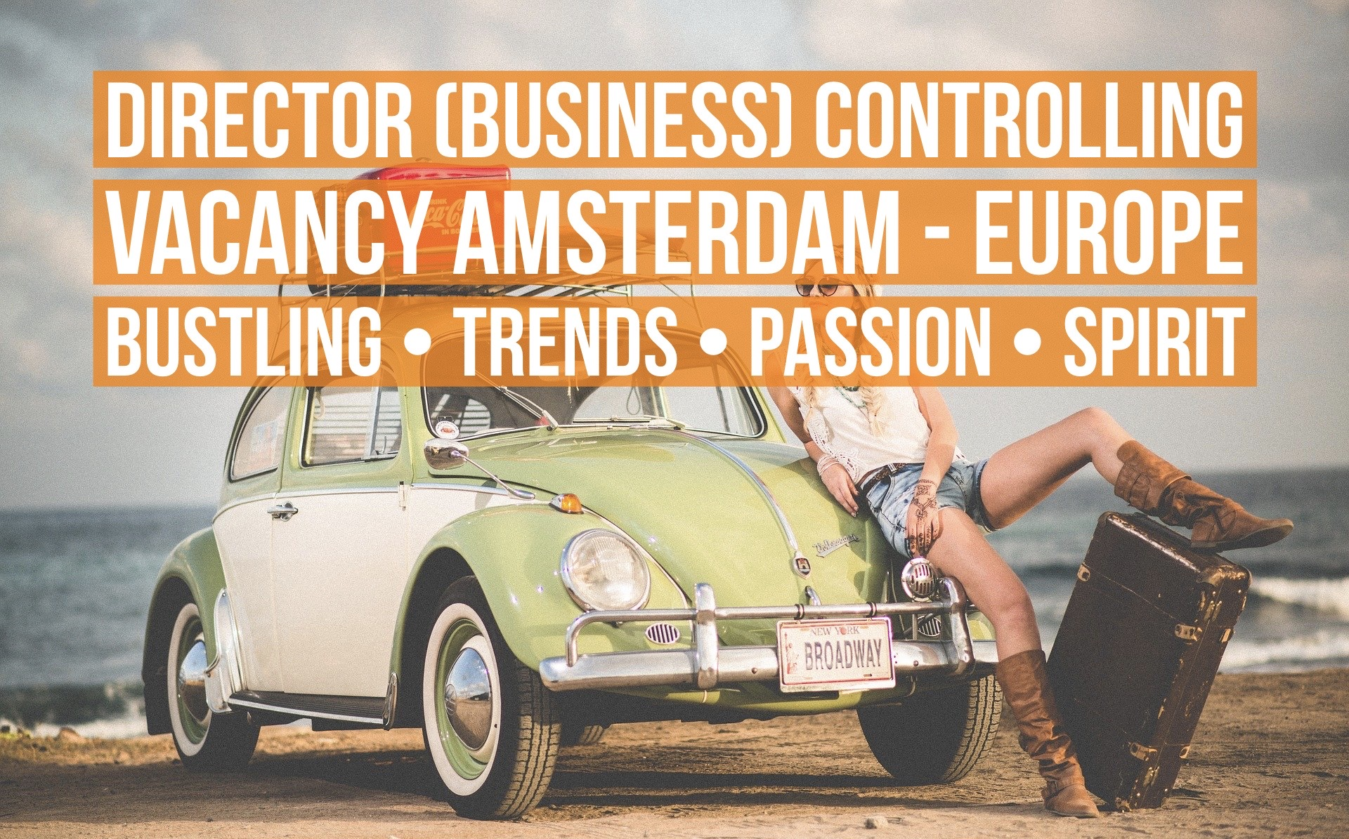 Director Controlling vacancy Amsterdam multinational retail company
