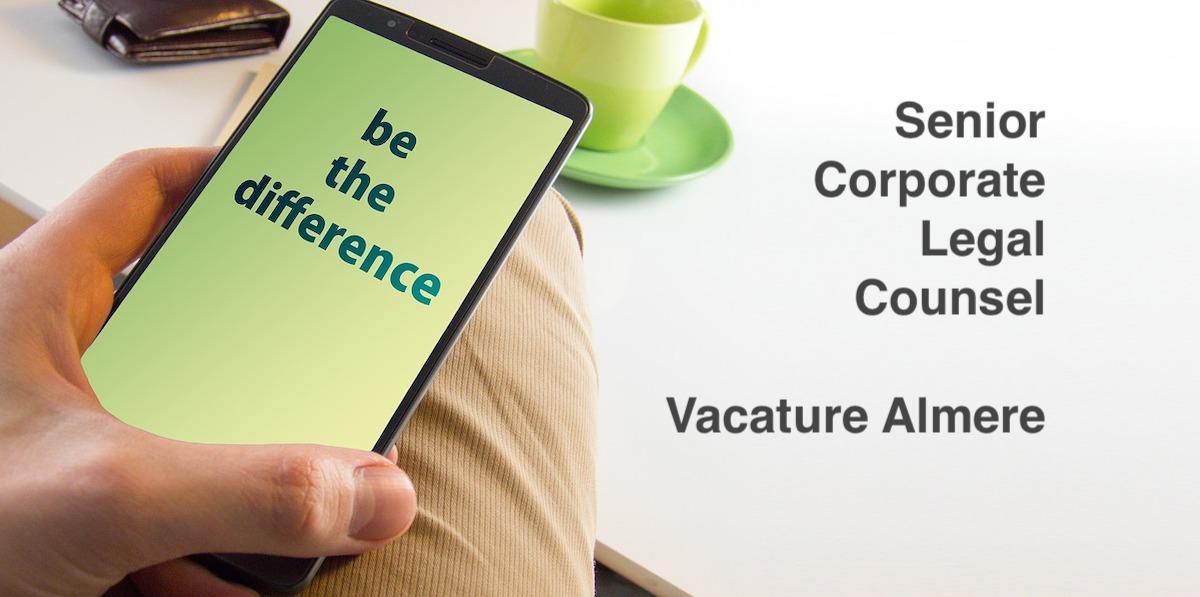 Senior Corporate Legal Counsel Almere vacature
