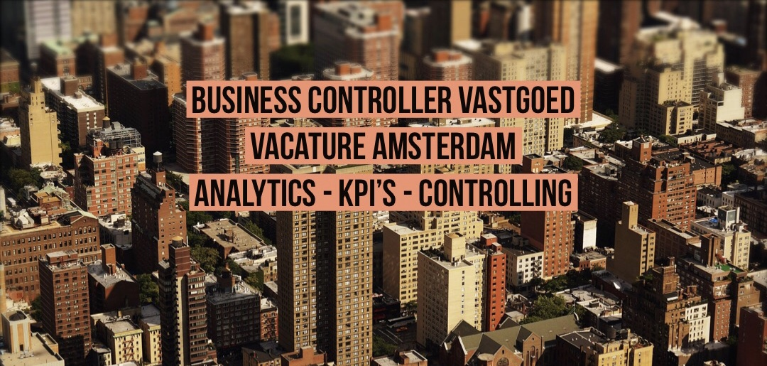 business controller vastgoed vacature amsterdam