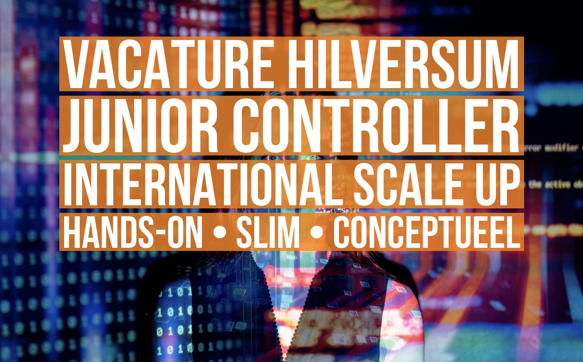 junior controller international scale up vacature hilversum hands-on slim conceptueel